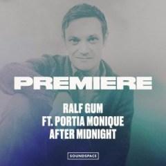 Ralf Gum - After Midnight Ft. Portia Monique